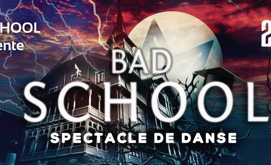 Spectacle de danse BAD School